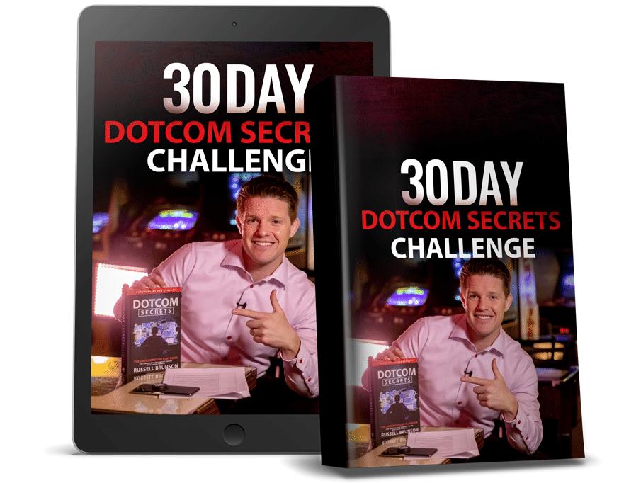 30 Day DotCom Secrets Challenge