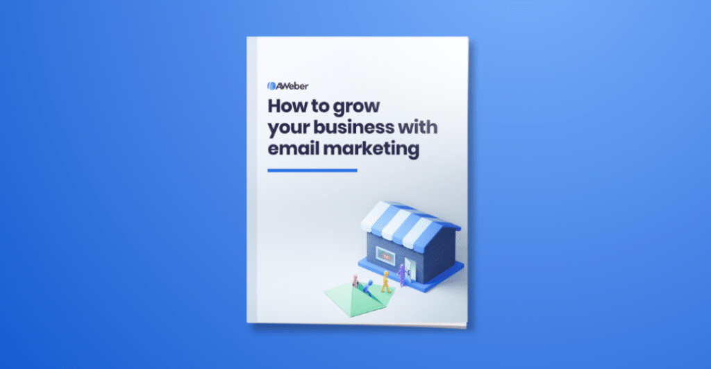AWeber's how to grow your business with email marketing PDF