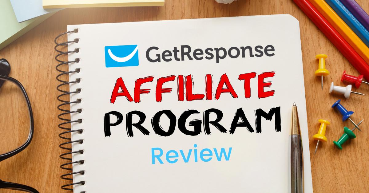 GetResponse Affiliate Program Review