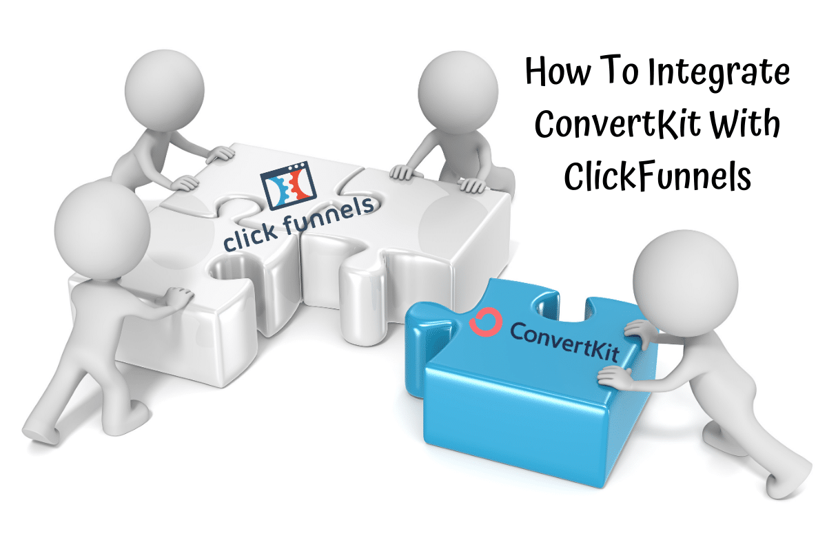 Integrate ConvertKit With ClickFunnels