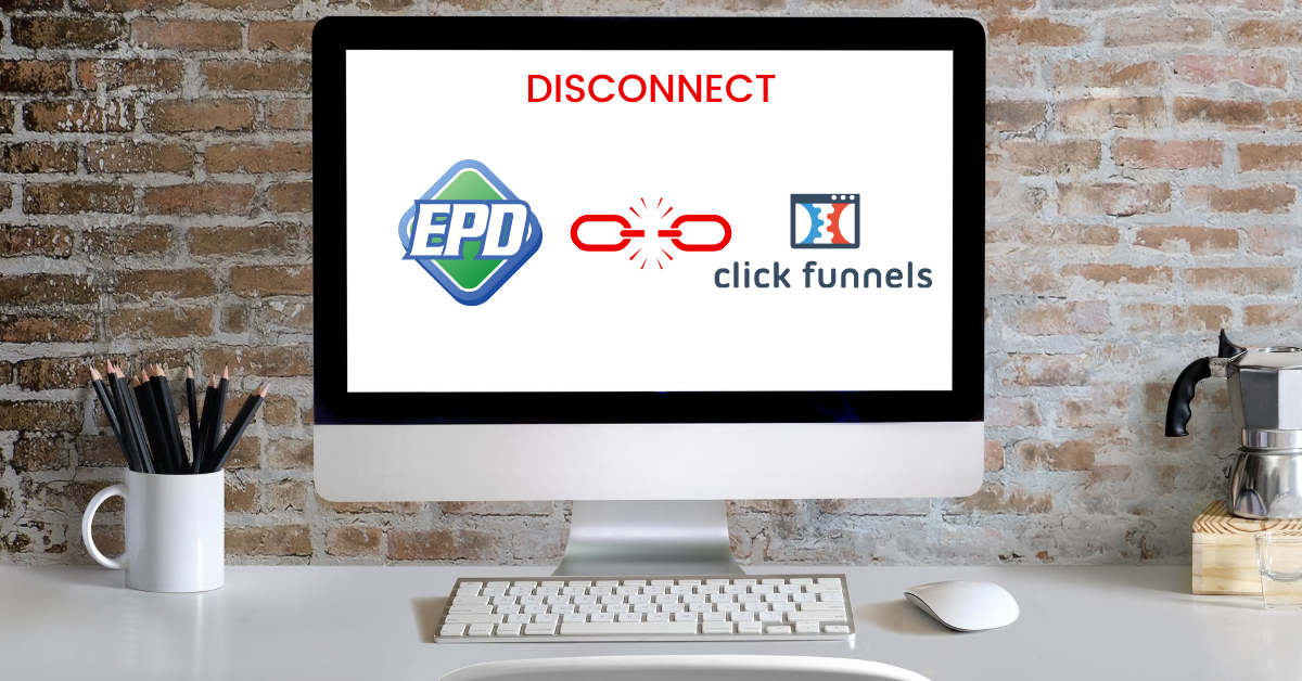 How To Disconnect Easy Pay Direct From ClickFunnels