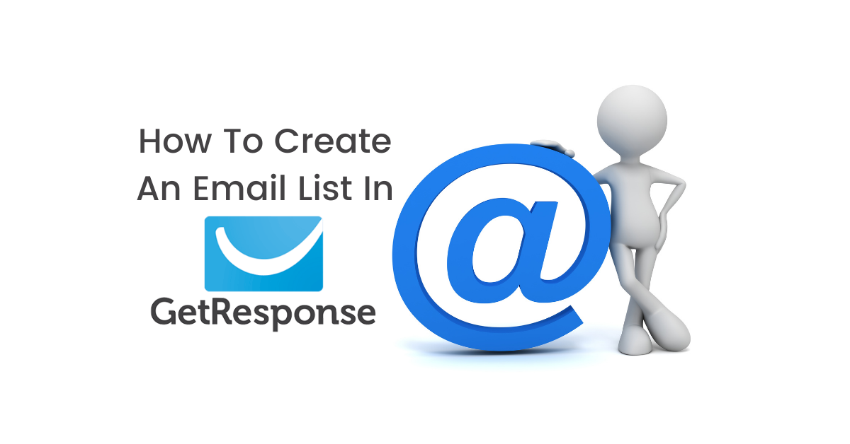 How To Create A List In GetResponse