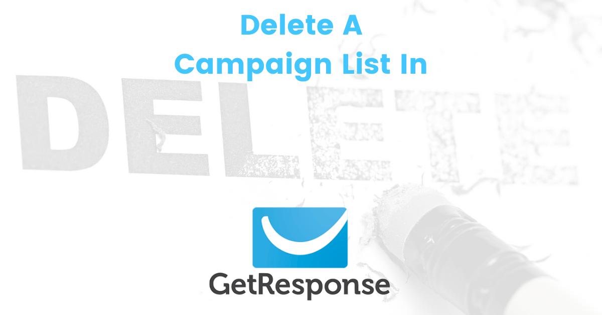 Delete A List In GetResponse