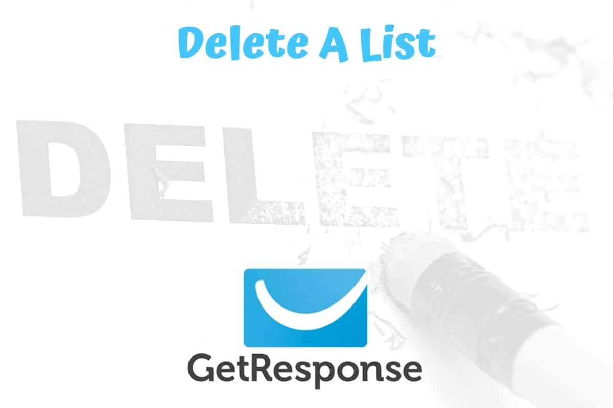 How To Delete A Campaign In GetResponse