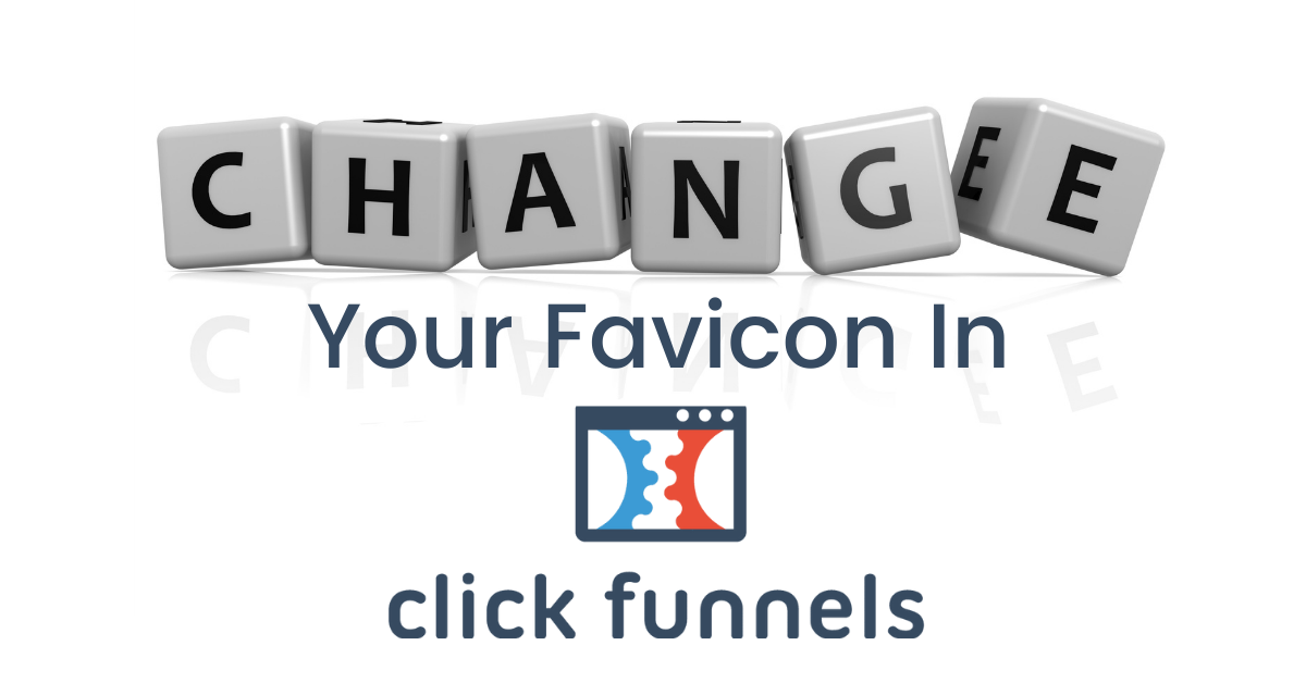 Change Your Favicon In ClickFunnels