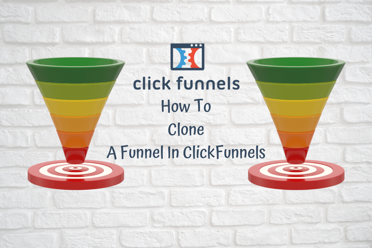 How To Clone A Funnel In ClickFunnels